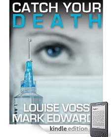 Louise Voss' novel Catch Your Death was number one in the Kindle download chart for four weeks.