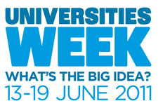 Universities Week 2011 runs from Monday June 13 to Sunday June 19.