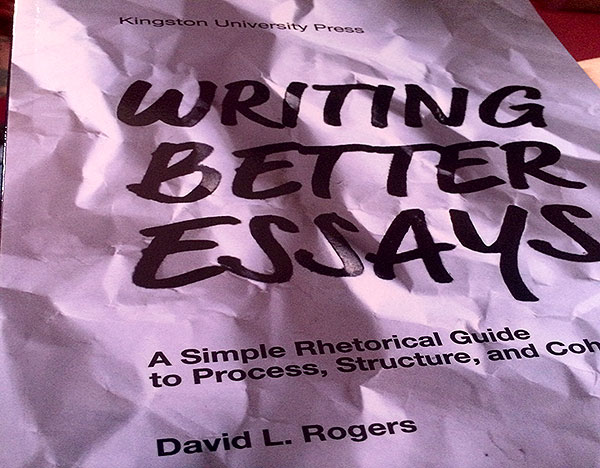 Grab a copy of Dr. David Rogers' book - 'Writing Essays'!